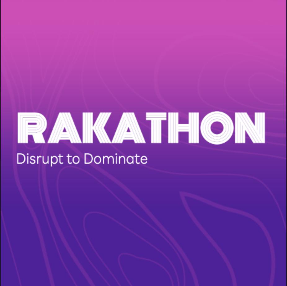 Rakathon 2021 – Our attempt to Disrupt & Dominate the Hackathon Space